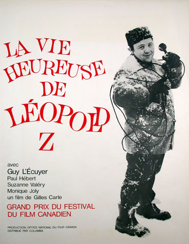 Poster of the first feature-length fiction film by Gilles Carle, La vie heureuse de Léopold Z in 1965