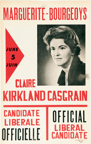 Election poster for Claire Kirkland-Casgrain, Liberal candidate in the riding of Marguerite-Bourgeois, during the elections of June 5, 1966